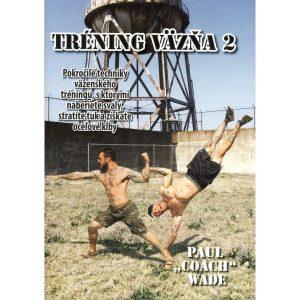 Tréning väzňa 2